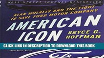 [Ebook] American Icon: Alan Mulally and the Fight to Save Ford Motor Company Download Free