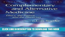 [PDF] Complementary and Alternative Medicine: Ethics, the Patient, and the Physician (Biomedical