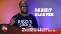 "Robert Glasper - Linking With Hebru Brantley & Enstrumental For ""ArtScience"" Cover (247HH Exclusive)  (247HH Exclusive)"
