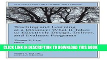 Read Now Teaching and Learning at a Distance: New Directions for Teaching and Learning, Number 71