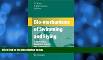Enjoyed Read Bio-mechanisms of Swimming and Flying: Fluid Dynamics, Biomimetic Robots, and Sports