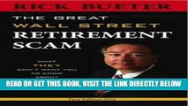 [PDF] FREE Great Wall Street Retirement Scam What THEY Don t Want You to Know about 401ks, IRA and