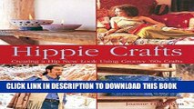 [Free Read] Hippie Crafts: Creating a Hip New Look Using Groovy  60s Crafts Free Online