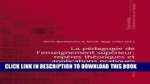 Read Now La pédagogie de l enseignement supérieur : repères théoriques et applications