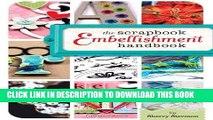 [Free Read] The Scrapbook Embellishment Handbook Free Online