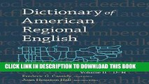 [Read] Ebook Dictionary of American Regional English: Volume 2: D-H New Version