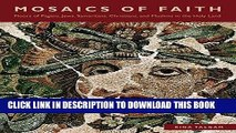 [DOWNLOAD] PDF Mosaics of Faith: Floors of Pagans, Jews, Samaritans, Christians, and Muslims in