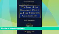 Big Deals  The Law of the European Union and European Communities  Full Read Best Seller