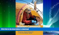 FAVORITE BOOK  The Winter Camping Handbook: Wilderness Travel   Adventure in the Cold-Weather