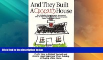 Big Deals  And They Built A Crooked House (none)  Full Read Best Seller