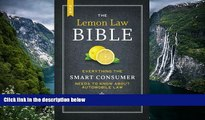 Big Deals  The New Lemon Law Bible: Everything the Smart Consumer Needs to Know about Automobile