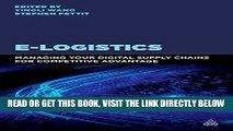 [PDF] FREE E-Logistics: Managing Your Digital Supply Chains for Competitive Advantage [Download]