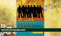 "Choose Book Problem-based Learning: Welcome to the ""Real World"": A Teaching Model for Adult Learners"