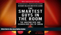 Big Deals  The Smartest Guys in the Room: The Amazing Rise and Scandalous Fall of Enron  Full Read
