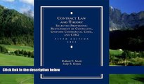 Big Deals  Contract Law and Theory: Selected Provisions: Restatement of Contracts and Uniform