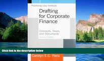Must Have  Drafting for Corporate Finance: Concepts, Deals, and Documents (Volume 1)  READ Ebook