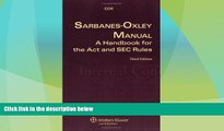 Big Deals  Sarbanes Oxley Manual: A Handbook for the Act and SEC Rules  Best Seller Books Most