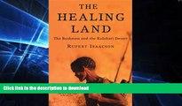 FAVORITE BOOK  The Healing Land: The Bushmen and the Kalahari Desert FULL ONLINE