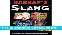 Read Now Harrap s Dictionnaire d Argot Francais - Anglias et Anglais - Francais : Harrap s French
