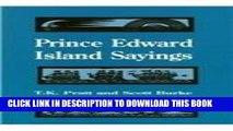 [Read] Ebook Prince Edward Island Sayings (Heritage) New Reales