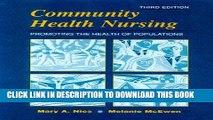 Read Now Community Health Nursing: Promoting the Health of Populations, 3e (Community Health