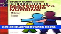 Read Now Study Guide for Leifer Thompson s Introduction to Maternity and Pediatric Nursing, Fourth