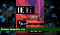 Big Deals  The Biz: The Basic Business, Legal and Financial Aspects of the Film Industry, 4th Ed.