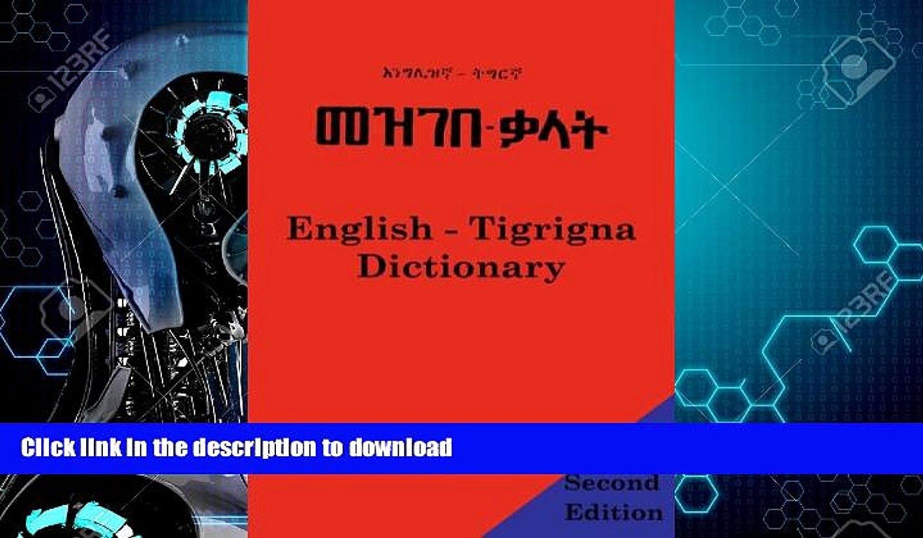 EBOOK ONLINE English - Tigrigna Dictionary GET PDF