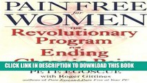 Ebook Pain Free for Women: The Revolutionary Program for Ending Chronic Pain Free Read