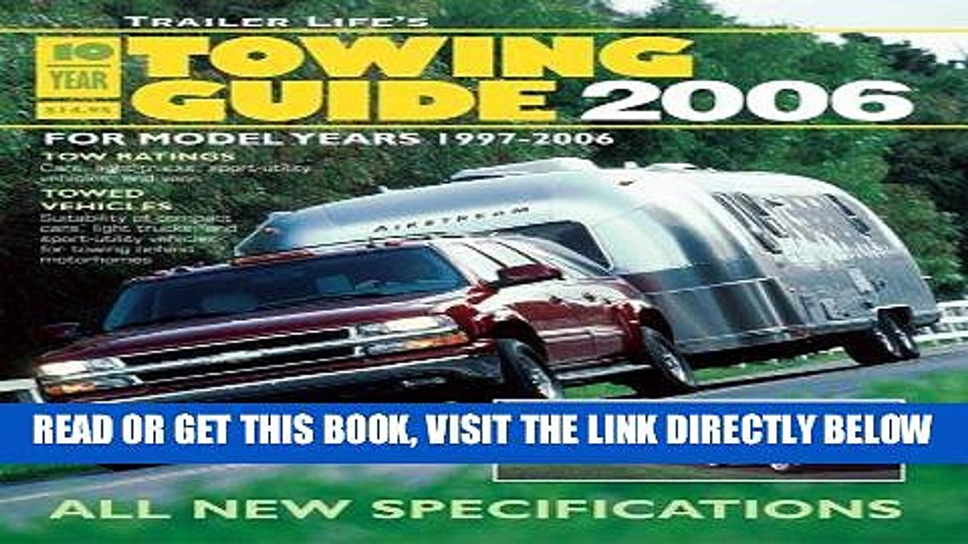 [FREE] EBOOK Trailer Life s 10-Year Towing Guide 2006: For Model Years 1997-2006 BEST COLLECTION
