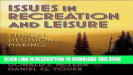 Read Now Issues in Recreation and Leisure: Ethical Decision Making