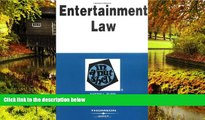 Must Have  Entertainment Law in a Nutshell (Nutshell Series) (In a Nutshell (West Publishing))