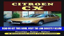 [FREE] EBOOK Citroen CX: 2000, 2200, 2400, 2500, CX25, GT, GTi, GTi   DTR Turbo,   Turbo 2,