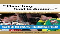"""[FREE] EBOOK """"Then Tony Said to Junior. . ."""": The Best NASCAR Stories Ever Told (Best Sports"""