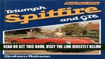 [FREE] EBOOK Triumph Spitfire: Spitfire 1,2,3,Iv,1500; Gt6 1,2,3 (Osprey Classic Library) ONLINE