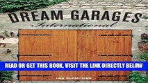 [READ] EBOOK Dream Garages International: Great Garages and Collections from around the World BEST