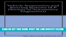 [READ] EBOOK Vehicle Suspension and Steering Systems (S P (Society of Automotive Engineers)) BEST