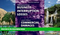 Big Deals  Measuring Business Interruption Losses and Other Commercial Damages  Best Seller Books