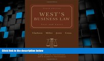 Big Deals  West s Business Law: Text and Cases - Legal, Ethical, International, and E-Commerce