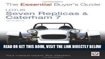 [FREE] EBOOK Lotus Seven Replicas   Caterham 7: 1973 to 2013 (The Essential Buyer s Guide) ONLINE
