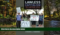 READ FULL  Lawless Capitalism: The Subprime Crisis and the Case for an Economic Rule of Law  READ