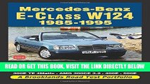 [FREE] EBOOK Mercedes-Benz E-Class W124 1985-1995 (Road Test Portfolio) ONLINE COLLECTION