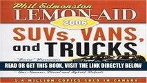 [READ] EBOOK Lemon Aid SUV s, Vans, and Trucks 2006 (Lemon-Aid: Suvs, Vans,   Trucks) BEST