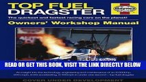 [FREE] EBOOK Top Fuel Dragster: The quickest and fastest racing cars on the planet! (Owners