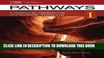 [EBOOK] DOWNLOAD Pathways 1: Listening, Speaking,   Critical Thinking (Pathways: Listening,