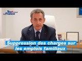 Mon projet pour la France #6 - Nicolas Sarkozy - Les emplois familiaux