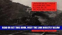 [FREE] EBOOK American Narrow Gauge Railroads ONLINE COLLECTION