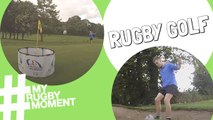 Rugby Golf: A New Craze for Rugby Fans!   #MyRugbyMoment