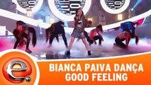 Bianca Paiva dança Good Feeling de Flo Rida