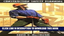 [New] Ebook Construction Safety Planning Free Online